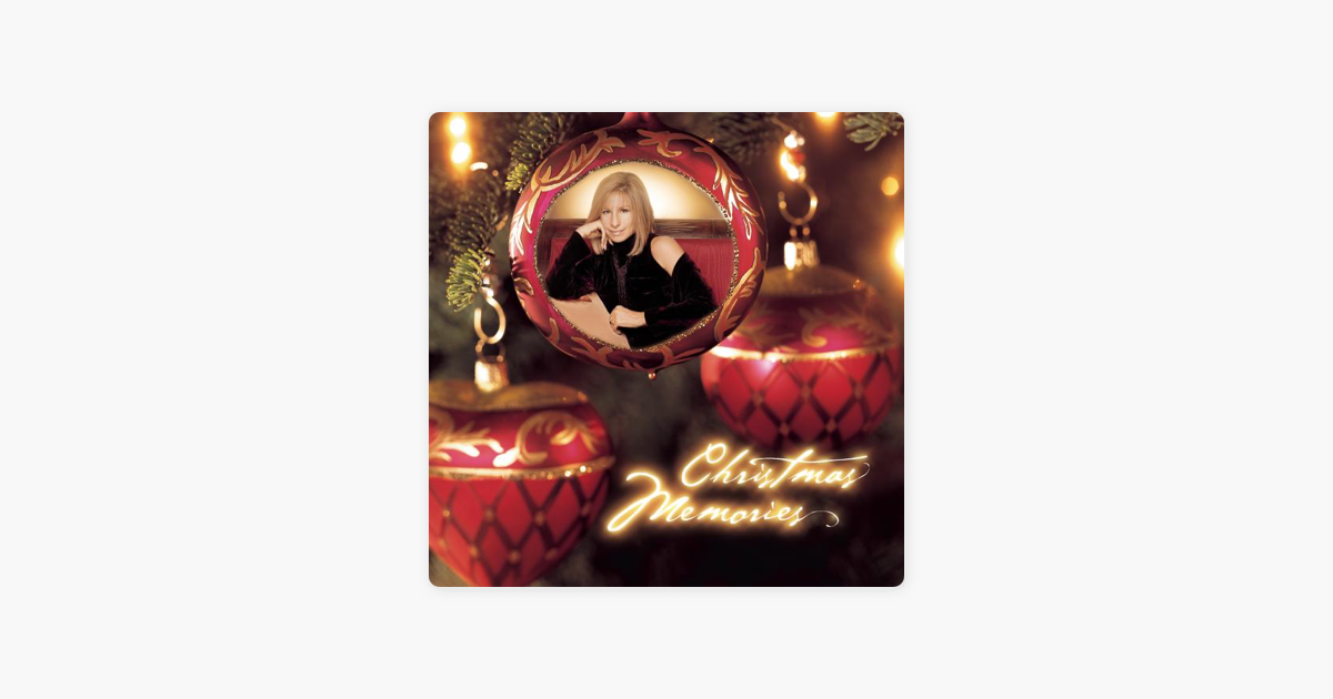 christmas memories by barbra streisand on apple music