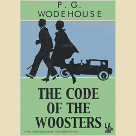 The Code of the Woosters (Dramatized) audiobook