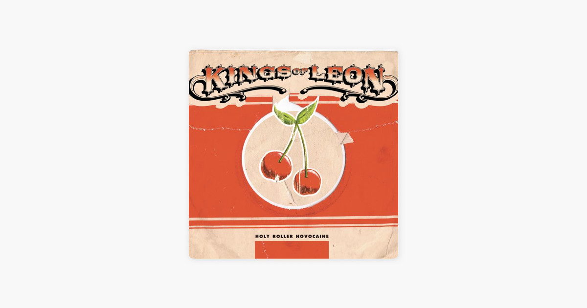 kings of leon holy roller novocaine ep