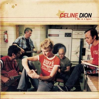 1 Fille & 4 types - Céline Dion