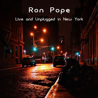 Ron Pope - Live and Unplugged In New York - Ron Pope