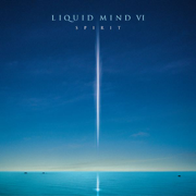 Liquid Mind VI: Spirit - Liquid Mind - Liquid Mind