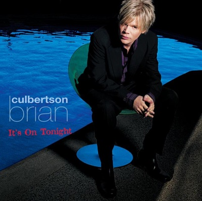 It's On Tonight (iTunes Version) - Brian Culbertson album