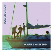 Vampire Weekend - Ladies Of Cambridge