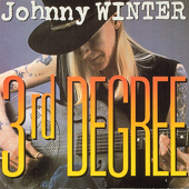 3rd Degree-Johnny Winter