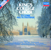 O Come All Ye Faithful - Favourite Christmas Carols - Choir of King's College, Cambridge