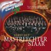 Hollands Glorie Kerst - Mastreechter Staar