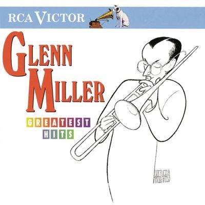Greatest Hits (Remastered) - Glenn Miller album