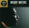 The Chess 50th Anniversary Collection: His Best, 1947 to 1955 - Muddy Waters