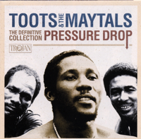 Toots & The Maytals - Pressure Drop - The Definitive Collection artwork