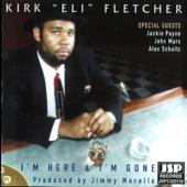 I'm Not Your Fool - Kirk Fletcher