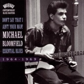 Michael Bloomfield - Last Night (Album Version)