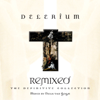 Remixed: The Definitive Collection - Delerium