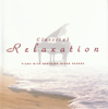 Classical Relaxation: Piano - Various Artists