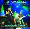 70th Birthday Concert (Live) - John Mayall & The Bluesbreakers