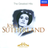 Joan Sutherland: The Greatest Hits - Dame Joan Sutherland