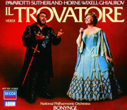Verdi: Il Trovatore - Dame Joan Sutherland, Ingvar Wixell, Luciano Pavarotti, Nicolai Ghiaurov, National Philharmonic Orchestra of London & Richard Bonynge - Dame Joan Sutherland, Ingvar Wixell, Luciano Pavarotti, Nicolai Ghiaurov, National Philharmonic Orchestra of London & Richard Bonynge