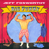 Big Funny-Jeff Foxworthy