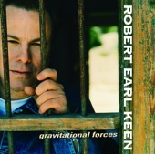 Robert Earl Keen - Gravitational Forces