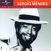 The Universal Masters Collection: Classic Sergio Mendes