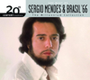 20th Century Masters: The Millennium Collection - The Best of Sergio Mendes & Brasil '66 - Sergio Mendes & Brasil '66