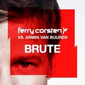 Brute (feat. Armin van Buuren) - Single