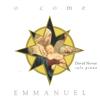 O Come Emmanuel - David Nevue