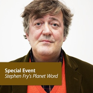 Stephen Fry's Planet Word: Special Event