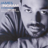 Just Once (New Version) - James Ingram
