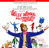 Willy Wonka and the Chocolate Factory (Soundtrack from the Motion Picture)