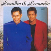 Leandro and Leonardo - Eu Juro (I Swear)
