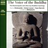 Compiled by Manjusura - The Voice of the Buddha: The Dhammapada and Other Key Buddhist Teachings (Unabridged) [Unabridged Nonfiction] artwork