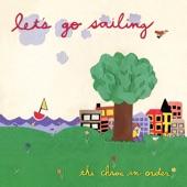 Let's Go Sailing - We Get Along