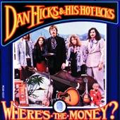 Dan Hicks & His Hot Licks - I Feel Like Singing