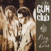 The Gun Club - Jack On Fire