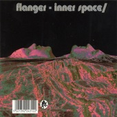 Flanger - Outer Space/Inner Space