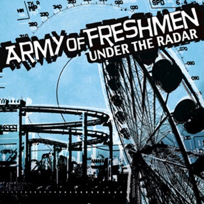 Under the Radar - Army of Freshmen