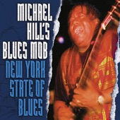 Michael Hill's Blues Mob - A Case of the Blues