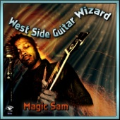Magic Sam - Blue Blues