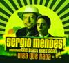 Mas Que Nada (feat. Black Eyed Peas) [Radio Edit] - Sergio Mendes
