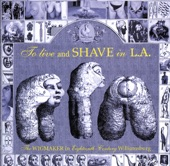 To Live and Shave In L.A. - Ideas Make Men Hard