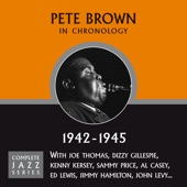 Pete Brown - It All Depends On You (07-19-44)