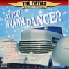 The 50's - A Decade to Remember: Do You Wanna Dance