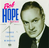 Thanks for the Memories - Bob Hope