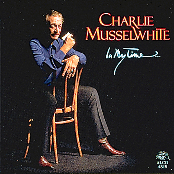 ‎In My Time by Charlie Musselwhite
