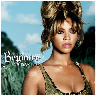 B'Day (Deluxe) - Beyoncé