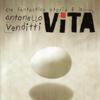 Antonello Venditti - Che Fantastica Storia È La Vita artwork