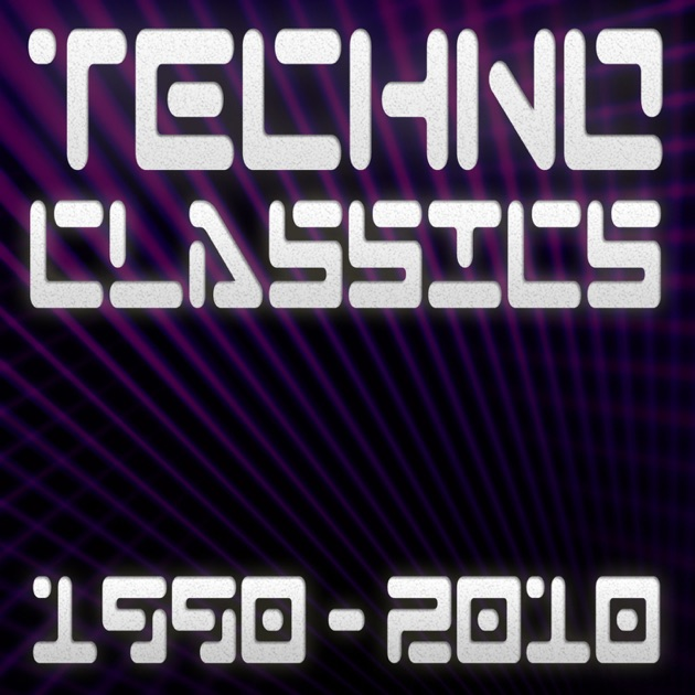 Techno classics 1990 2010 best of club trance electro for Classic house hits