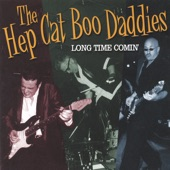 The Hep Cat Boo Daddies - Too Damn Old