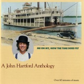John Hartford - Skippin' In the Mississippi Dew